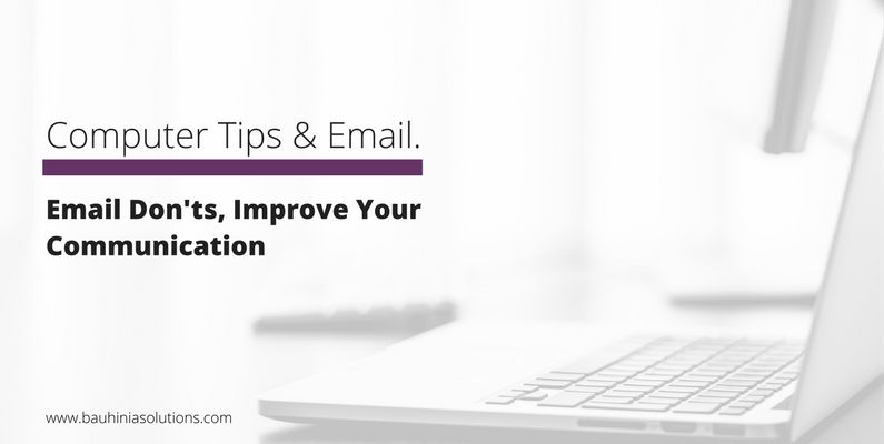 Email Don'ts, Improve Your Communication