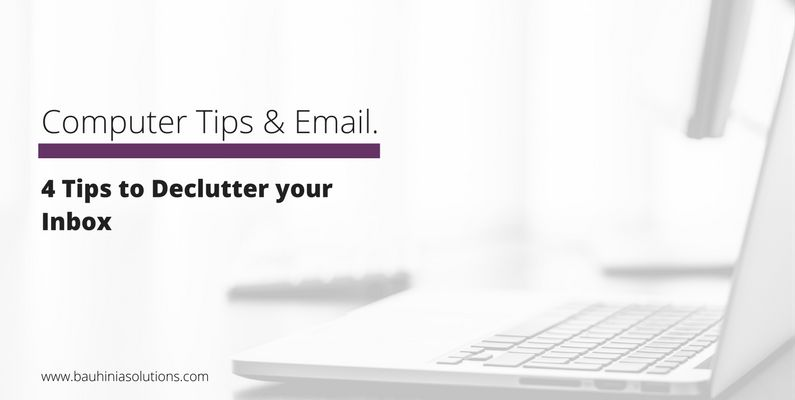 4 Tips to Declutter your Inbox