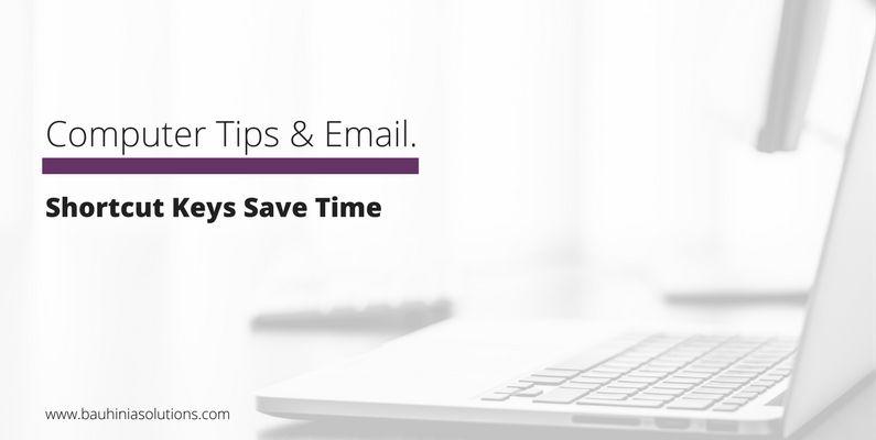 Shortcut Keys Save Time