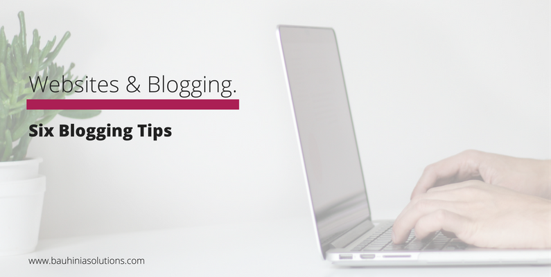 Six Blogging Tips