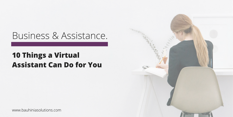10 Things A Virtual Assistant Can Do For You