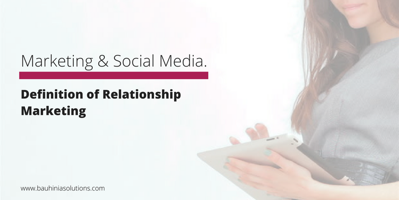 Definition of Relationship Marketing