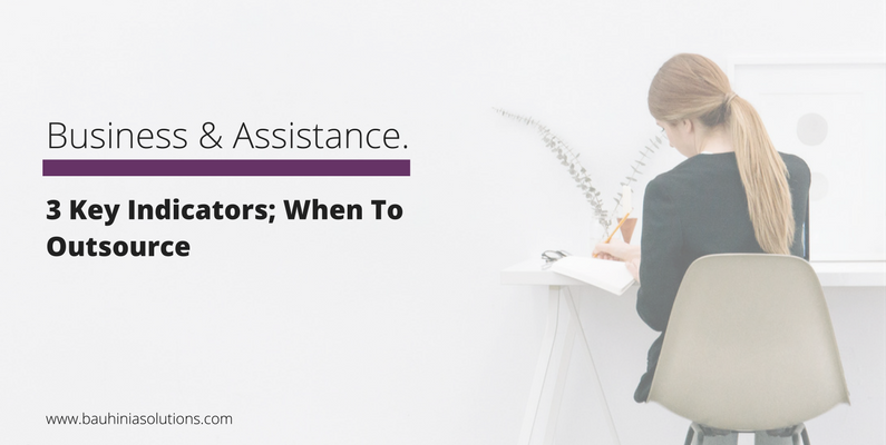 3 Key Indicators; When To Outsource