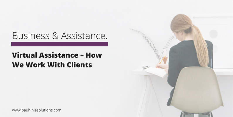 Virtual Assistance – How We Work With Clients