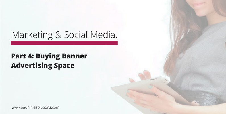 Part 4: Buying Banner Advertising Space