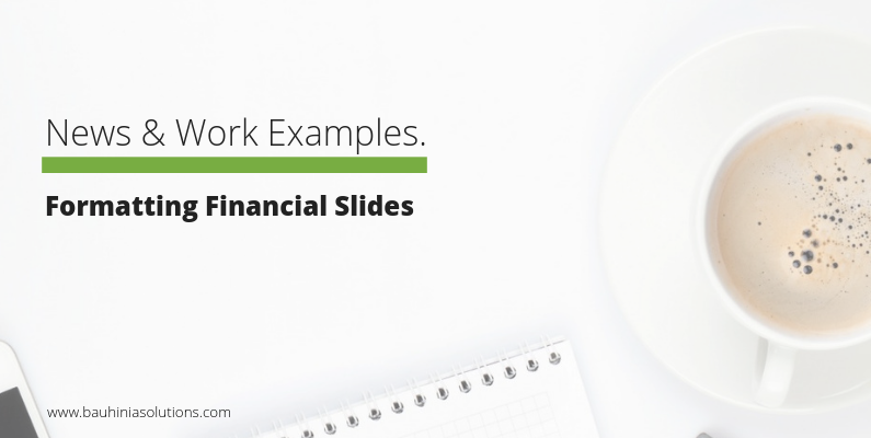 Formatting Financial Slides