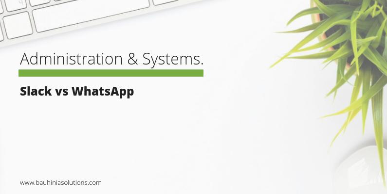 Slack vs WhatsApp