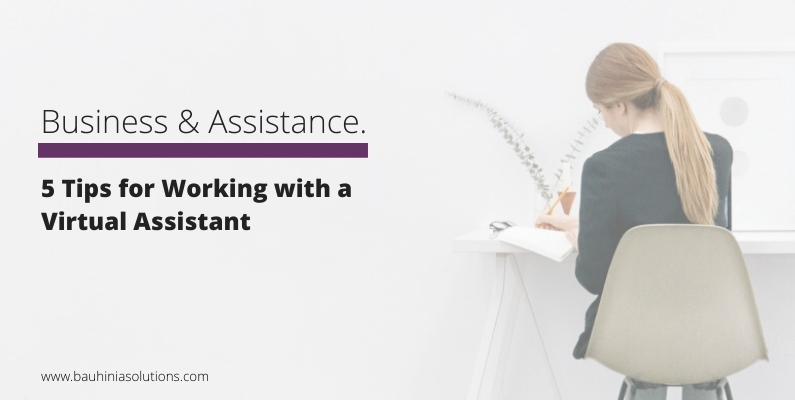 5 Tips for Working with a Virtual Assistant