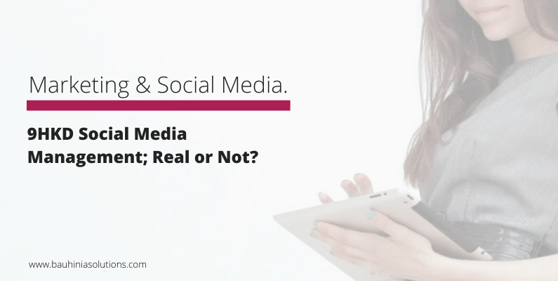 9HKD Social Media Management; Real or Not?