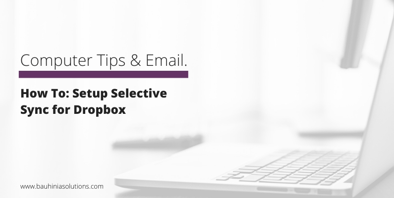 How To: Setup Selective Sync for Dropbox