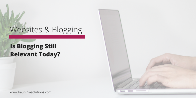 Is Blogging Still Relevant Today?
