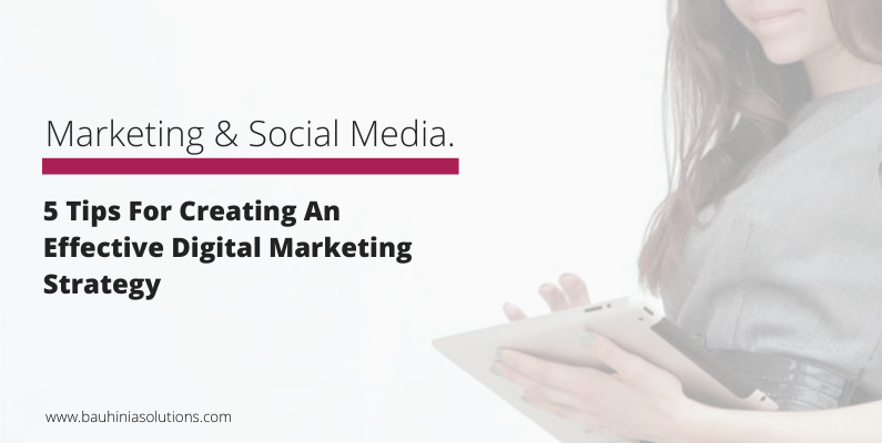 Tips for Creating Digital Marketing Strategy